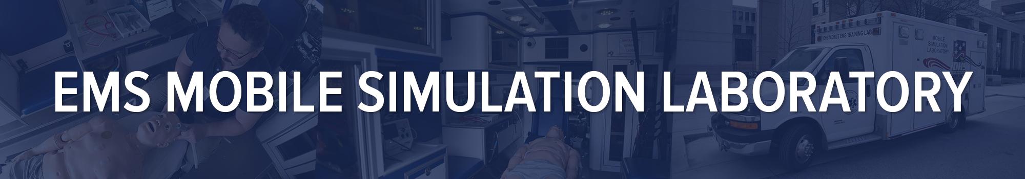 DHS: EMS Mobile Simulation Laboratory
