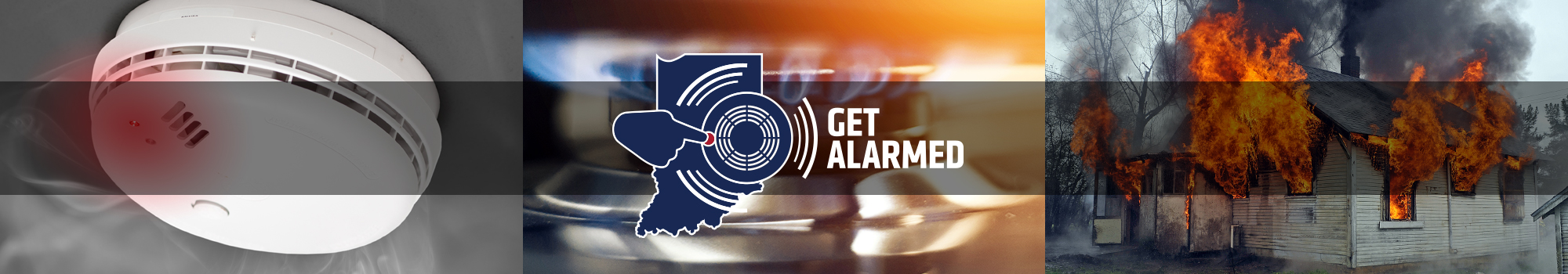 Smoke alarm, stove burner, house on fire with Get Alarmed logo over all