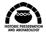 Historic Preservation and Archaeology