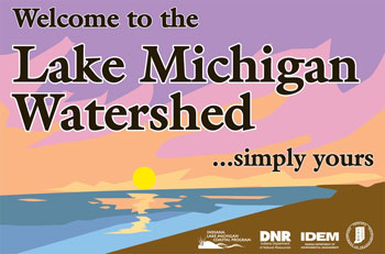 Welcome to the Lake Michigan Watershed - Sign designed by Kristi Richard