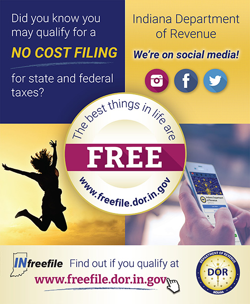 The best things in life are FREE. Find out if you qualify for INfreefile at www.freefile.dor.in.gov.