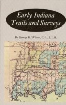 Early Indiana Trails and Surveys
