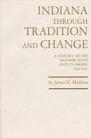 Volume 5, Indiana through Tradition and Change: A History of the Hoosier State and Its People, 1920-1945