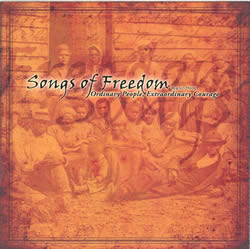 Songs of Freedom: Music from Ordinary People, Extraordinary Courage