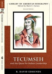 Tecumseh and the Quest for Indian Leadersip by R. David Edmunds