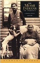 The Miami Indians of Indiana: A Persistent People, 1654-1994 by Stewart Rafert