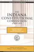 The Indiana Constitutional Convention of 1850-1851 by Donald F. Carmony