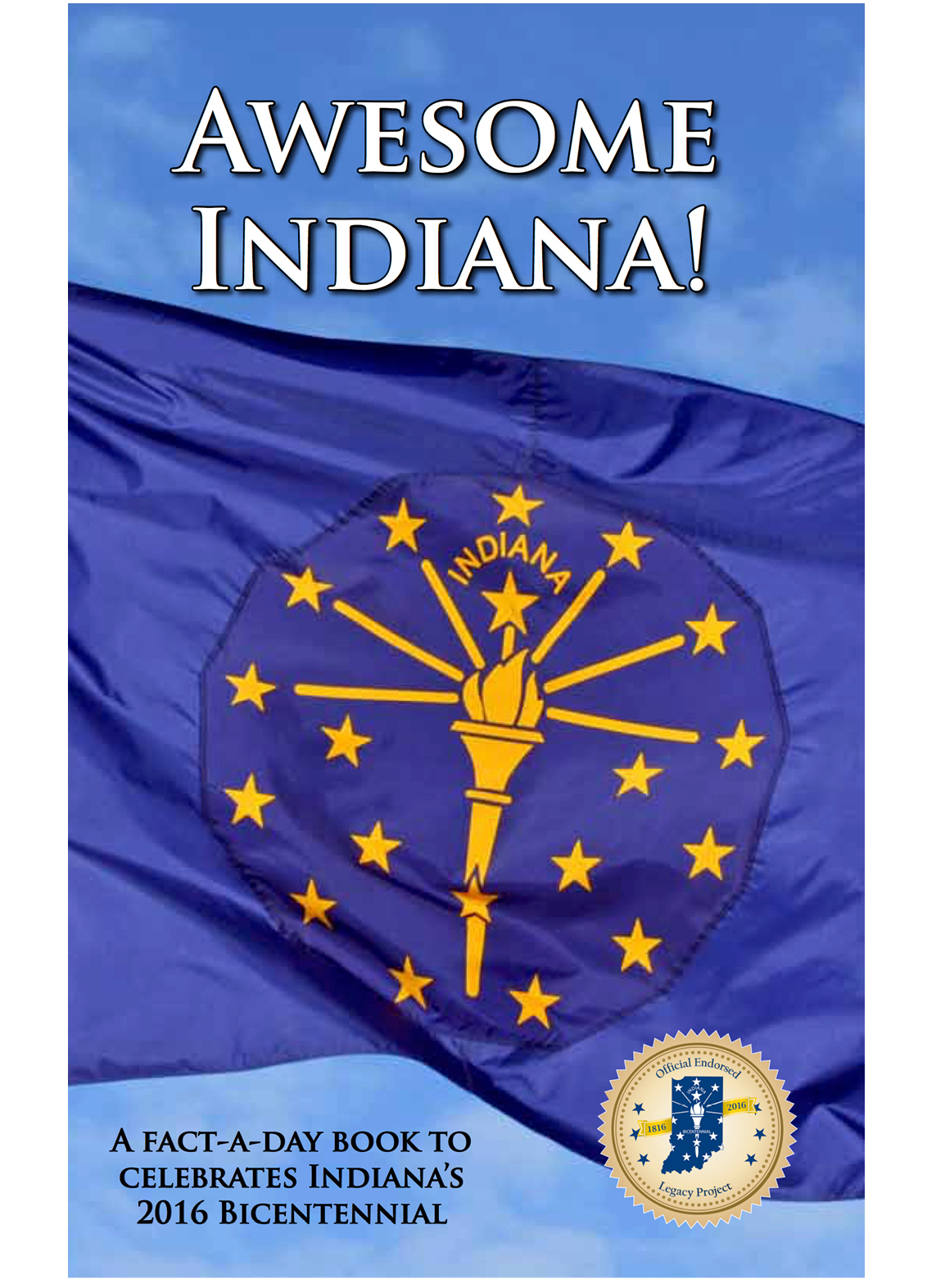 A Factaday Book To Celebrate Indiana's Bicentennial
