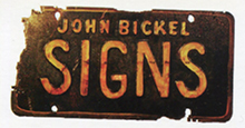John Bickel Signs