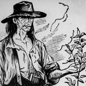 Johnny Appleseed is buried at Fort Wayne.