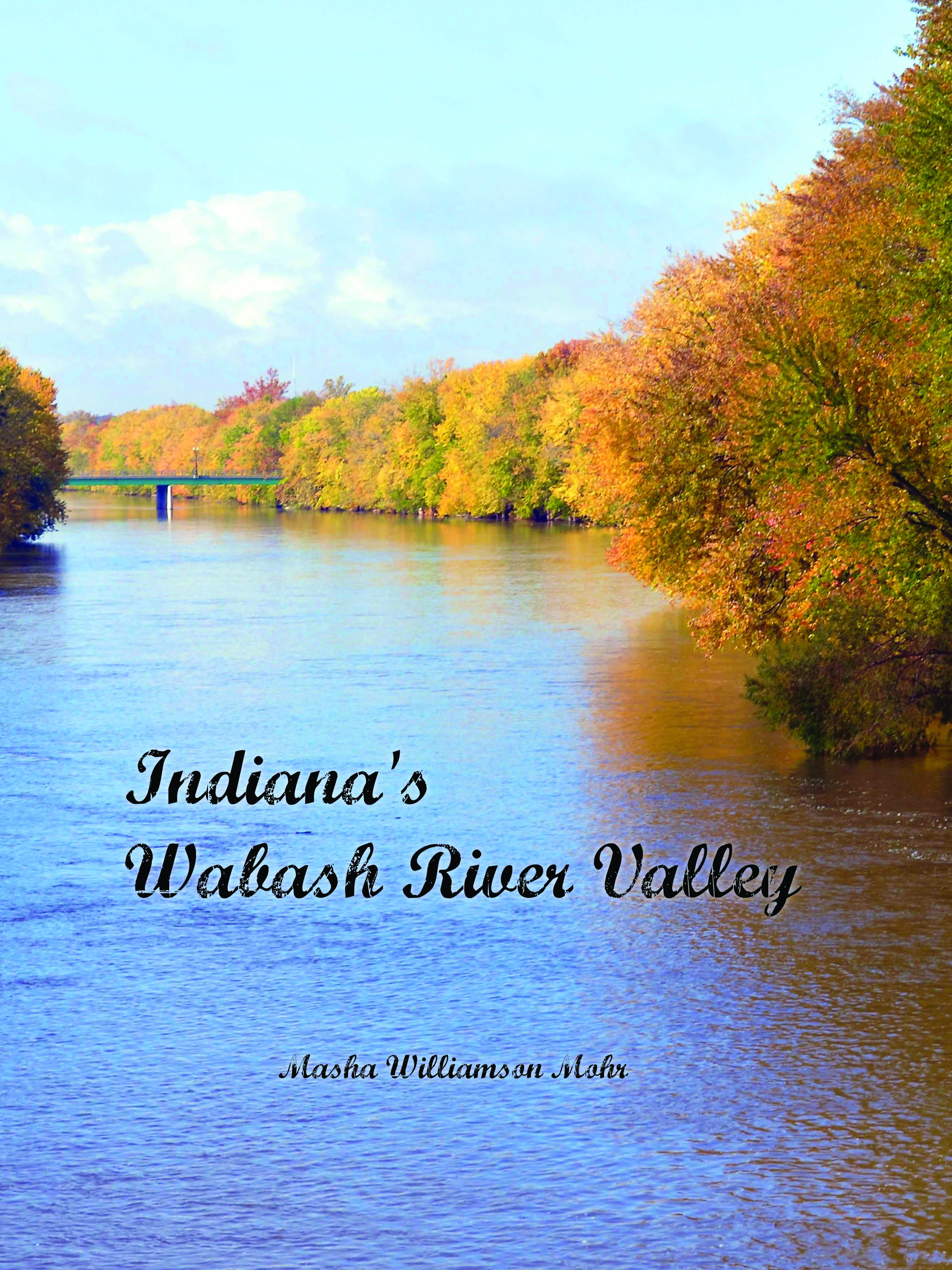 indiana's wasbash river valley