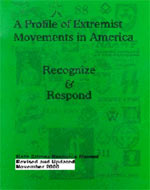 """A PROFILE OF EXTREMIST MOVEMENTS IN AMERICA -- RECOGNIZE & RESPOND"""