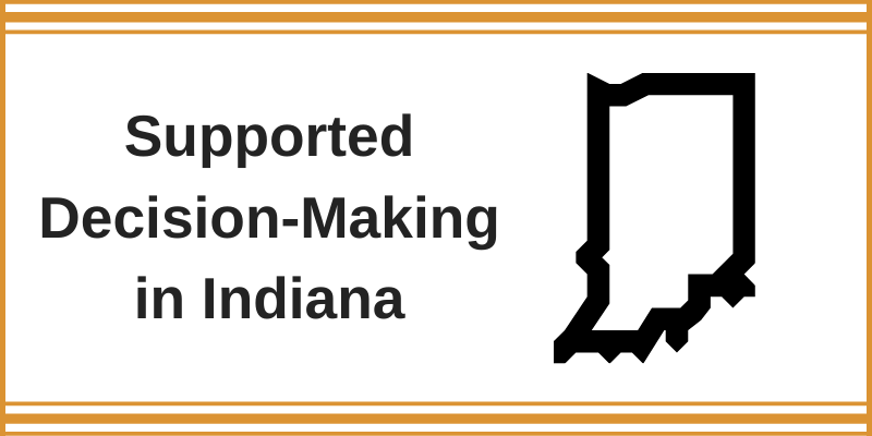 Supported Decision-Making in Indiana