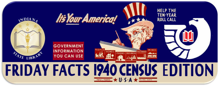 Friday Facts: 1940 US Census Special Addition