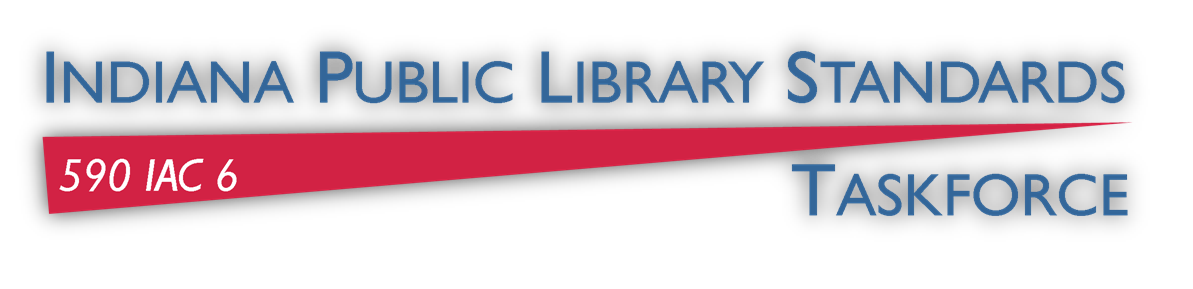 Indiana Public Library Standards Taskforce