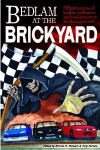 Bedlam at the Brickyard