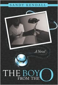 The Boy from the O by Sandy Kendall